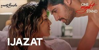 Ijazat - One Night Stand