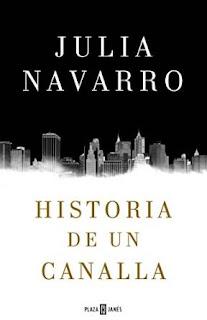 """""""Historia de un canalla"""" de Julia Navarro"""