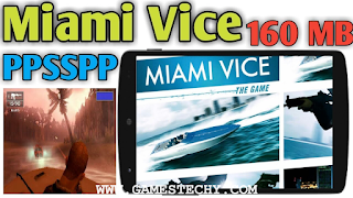 Miami Vice The Game Highly Compressed PPSSPP