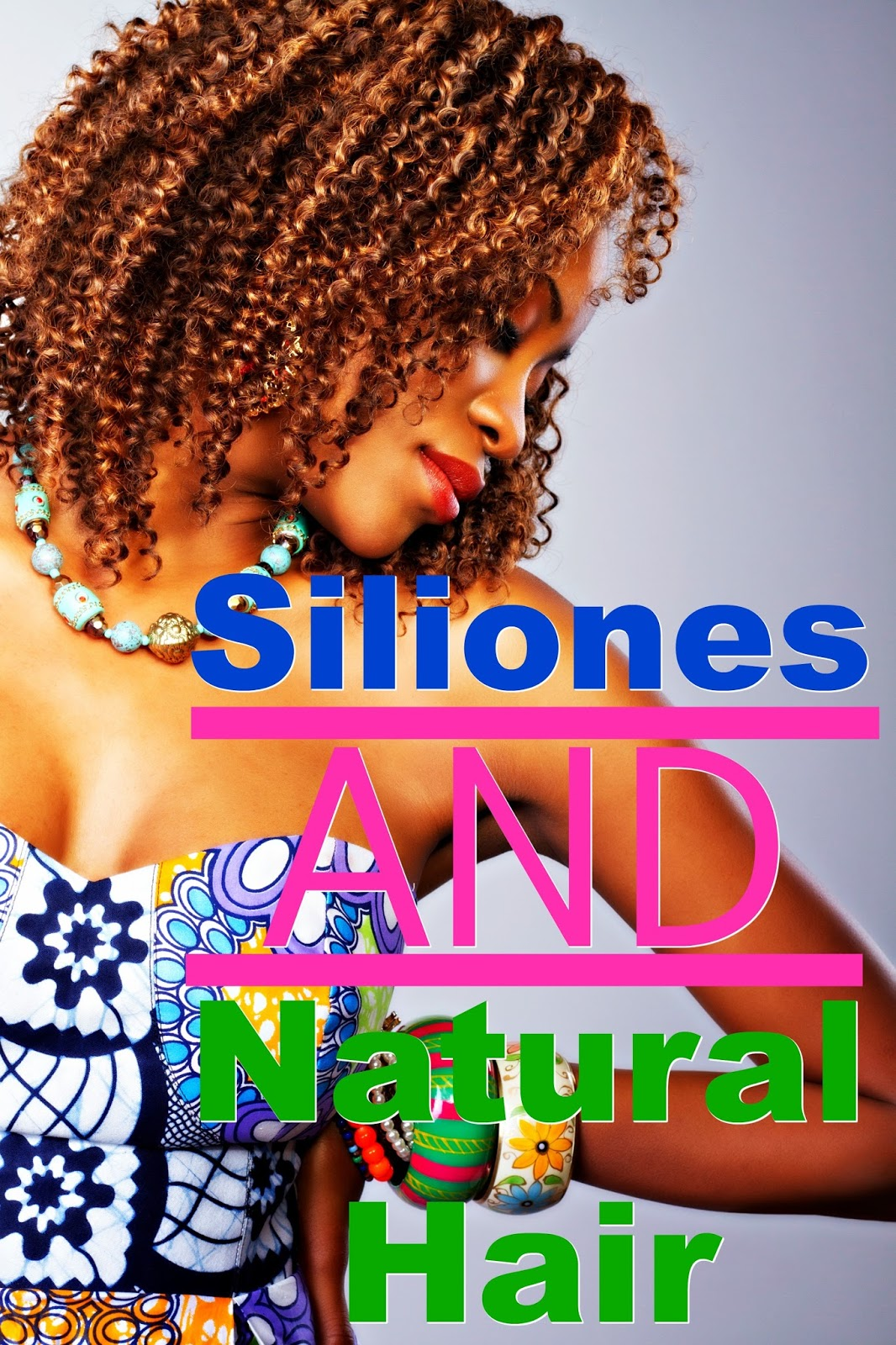 Everything You Need To Know About Silicones For Natural Hair