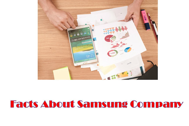 [Ajab Gajab, Facts] Amazing And Interesting Facts About Samsung Company