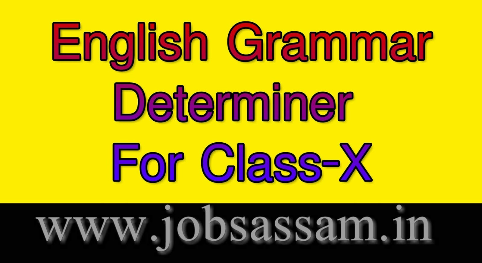 hight resolution of HSLC English Grammar Determiners for Class 10 SEBA