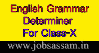 HSLC English Grammar Determiners for Class 10 SEBA