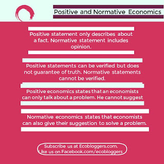 Positive economics does not pass opinion while normative does.