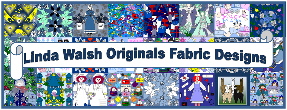 Thanks For Visiting Linda Walsh Originals Fabric Designs.  We Hope You Enjoyed Your Visit.
