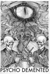 Psycho Demented • Horror Halloween Art Illustration T-shirt Artwork by Artist Spencer J. Derry