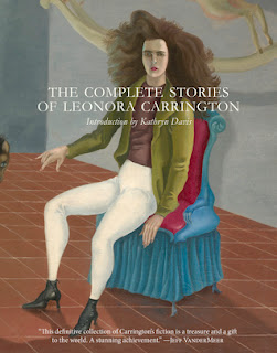 https://www.goodreads.com/book/show/33395084-the-complete-stories-of-leonora-carrington?ac=1&from_search=true