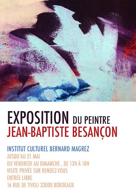 exposition artiste peintre jean baptiste besançon bordeaux bernard magrez