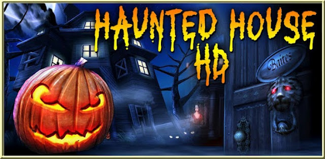 Haunted House HD v2.3.0.2457 Apk Download