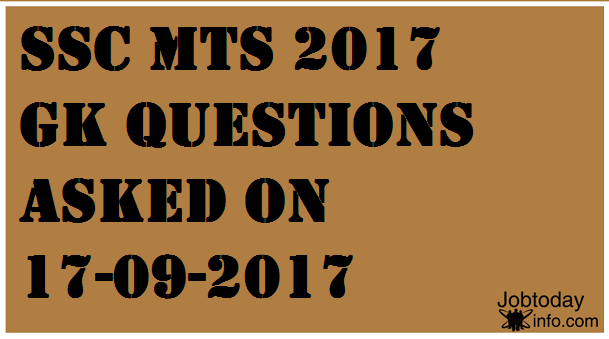 SSC MTS Questions asked on 17-09-2017 Shift 1