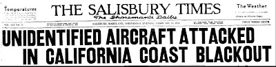 Unidentified Aircraft Attacked in California Coast Blackout (Heading) - Salisbury Times 2-25-1942