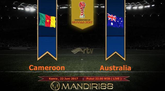 Prediksi Bola : Cameroon Vs Australia , Kamis 22 Juni 2017 Pukul 22.00 WIB @ RTV