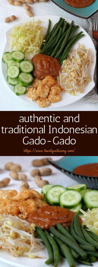 authentic and traditional Indonesian Gado-Gado #vegetarian #indonesianfood