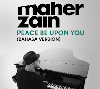 Maher Zain Peace Be Upon You