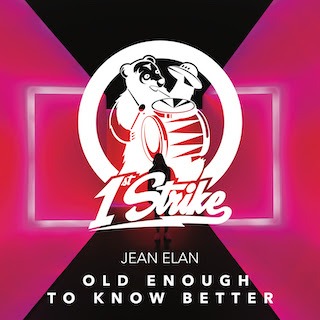 Jean Elan Unveils New Single 'Old Enough To Know Better'