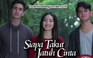 Download Lagu Ost Siapa Takut Jatuh Cinta (S.S.P.) - Saat Ku Jatuh Cinta Mp3 Terbaru