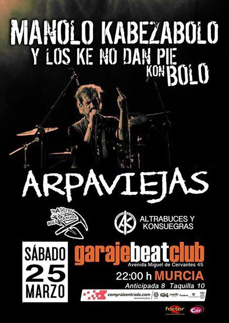 Concierto Murcia 2017, Manolo Kabezabolo - Arpaviejas