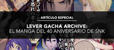 https://www.kofuniverse.com/2018/02/lever-gacha-archive-el-manga-del-40.html