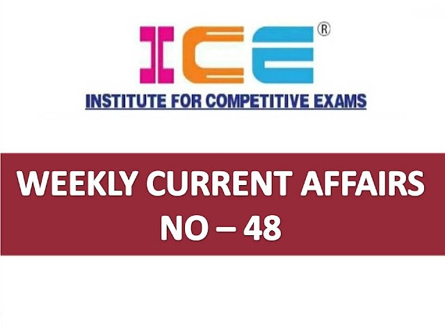 ICE Rajkot - ICE Magic Weekly Current Affairs Ank No - 48