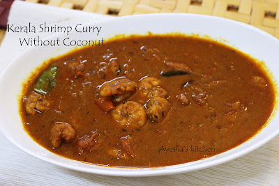 ayeshas kitchen prawns recipes kerala prawns curry inidna shrimp recipes spicy hot prawns shrimp fry curry