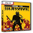 Download Free Game How To Survive - Free Download Games - PC Game - Full Version PC Games