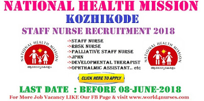 National Health Mission Kozhikode Staff Nurse Recruitment 2018 - Last Date June 8