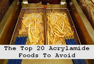 https://foreverhealthy.blogspot.com/2012/04/top-20-acrylamide-foods-to-avoid.html#more