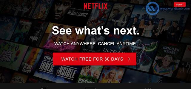 Cara Mendapatkan Free Trial Netflix (Gratis) Tanpa Kartu Kredit - WandiWeb