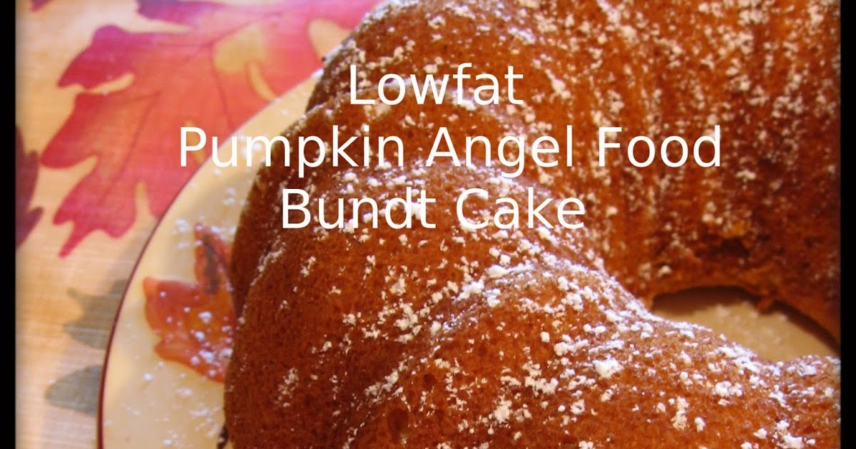 Low Calorie Recipes With Cake Mix: Cookin' Up North: Low Fat Pumpkin Angel Food Cake...pinned