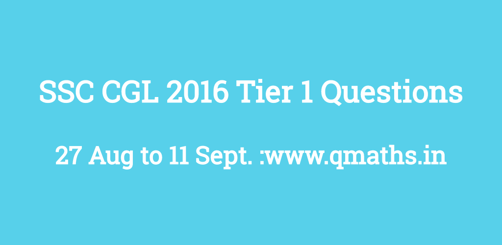 SSC CGL 2016 Tier 1 All Question Papers with Answer Key PDF