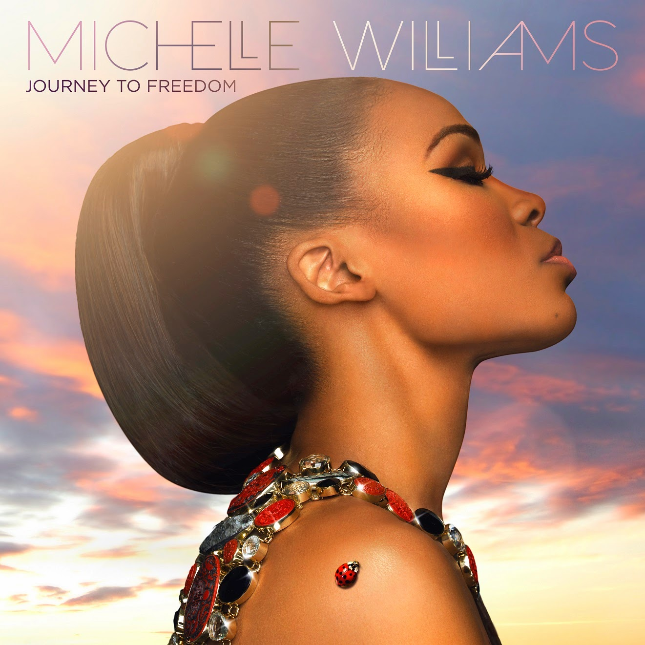 Michelle Williams, Journey to Freedom album cover