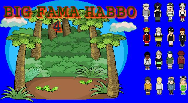 Big Fama Habbo 4