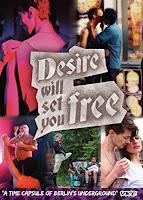 Desire Will Set You Free, film