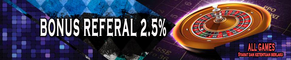 Bonus 2,5% Refferal Seumur Hidup