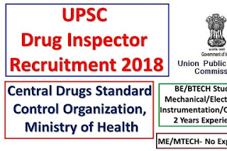Drug Inspectors (17 posts) in the Department of Health and Family Welfare - CDSCO UPSC Recruitment 2018