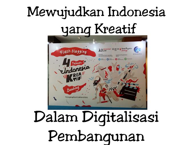 Indonesia Kreatif dalam Digitalisasi Pembangunan