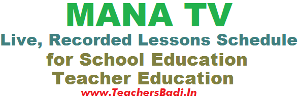 MANA TV Live, Recorded Lessons,Schedule,School-Teacher Education 2015-16
