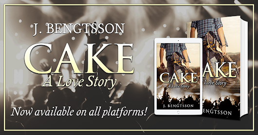Spotlight: Cake: A Love Story by J. Bengtsson