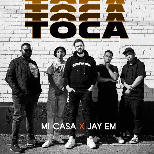 Mi Casa ft. Jay Em - Toca (Original)