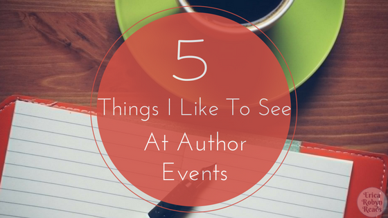 5 Things I Like To See At Author Events