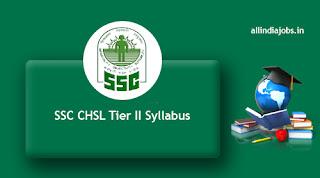 SSC CHSL Tier II Syllabus