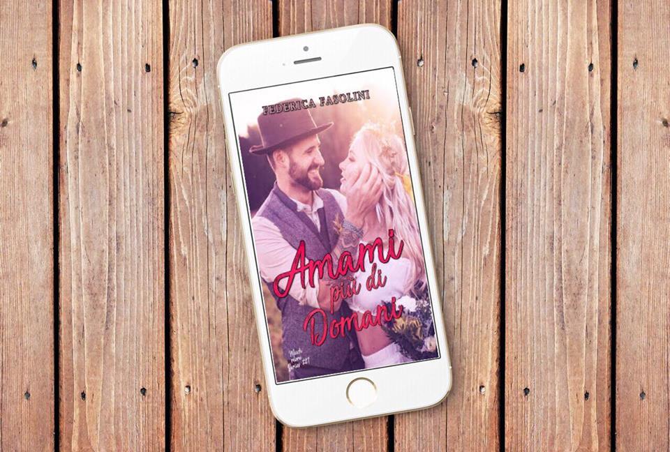 Review Party Amami Piu Di Domani Di Federica Fasolini Once Upon A Time A Book