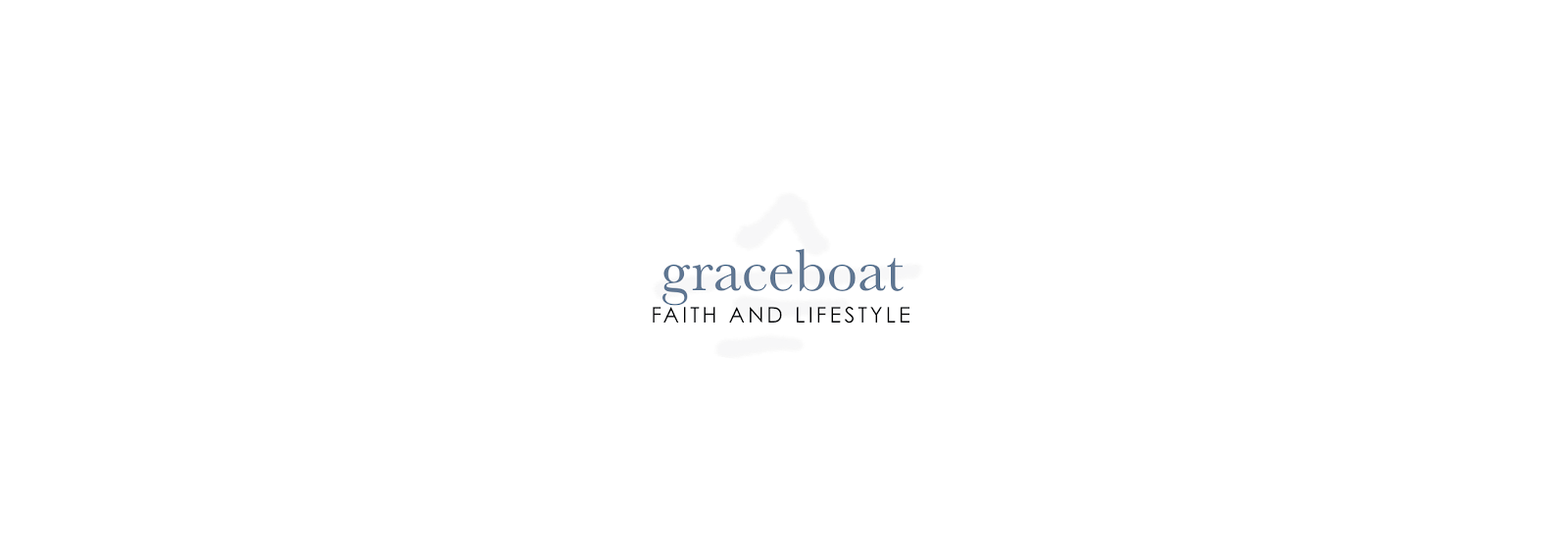 graceboat | faith and lifestyle blogger
