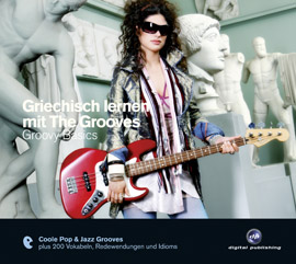 http://www.thegrooves.de/site/shop/album/Griechisch-lernen-mit-The-Grooves_Groovy-Basics