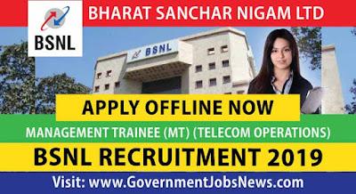 BSNL Recruitment 2019 Management Trainee Telecom Operations Apply Online