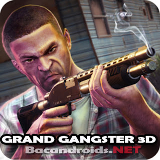 download Game Grand Gangster 3D Apk Mod Unlimited Money