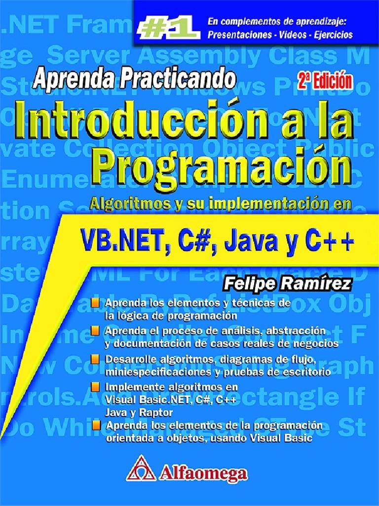 Introducción a la programación, 2da Edición – Felipe Ramírez