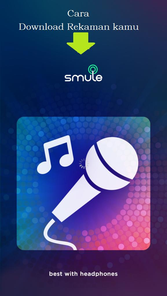 Cara mudah download lagu hasil rekaman di Smule | OneDa