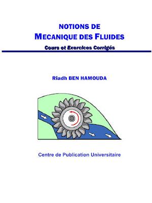 NOTIONS DE MÉCANIQUE DES FLUIDES Cours et Exercices Corrigés