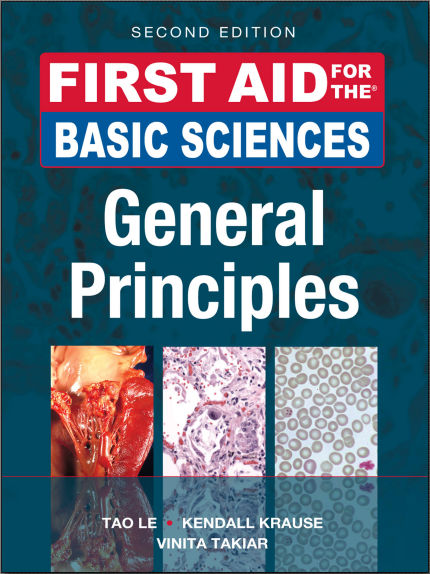 First Aid for the Basic Sciences, General Principles, 2nd Edition PDF